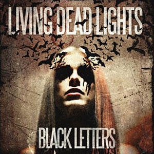 CD-Living-Dead-Lights-Black-Letters.jpg